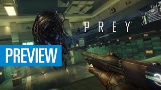 Prey ist kein Shooter! Video-Preview zum ungewöhnlichen Gameplay