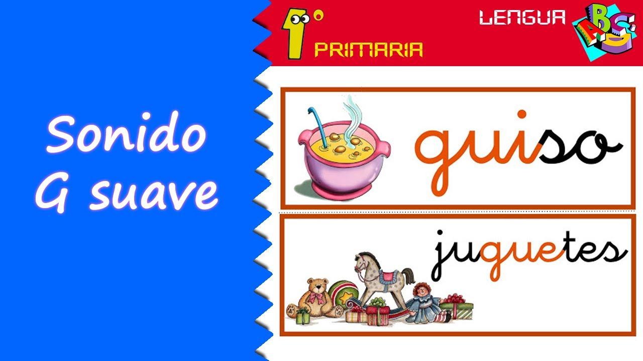 Lengua Castellana. 1º Primaria. Tema 4: Letra G (sonido suave)