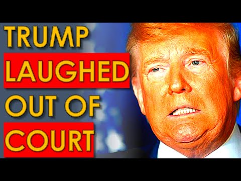 Donald Trump Gets LAUGHED OUT of Court