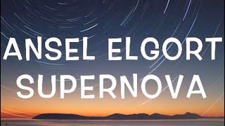 Ansel Elgort - Supernova Lyrics