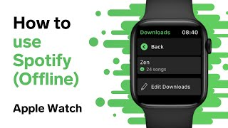 How to Use Spotify Offline Playback on Apple Watch WITHOUT Cellular (July 2021)