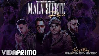 Mala Suerte (Remix)