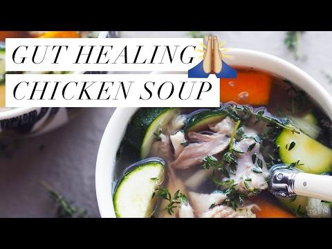 Video Gut Healing Chicken Soup (GF, DF)