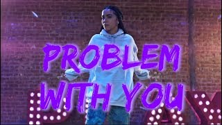 "Sabrina Claudio - ""Problem With You"" | Nicole Kirkland Choreography"