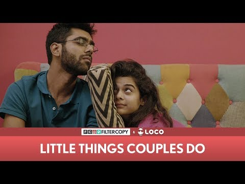 Download FilterCopy | Little Things Couples Do | Mithila Palkar & Dhruv Sehgal | Valentine's Day HD Mp4 3GP Video and MP3