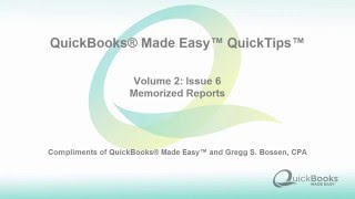 QuickTips Volume 2 Issue 6 Memorized Reports