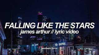 James Arthur   Falling Like The Stars (Lyric Video)