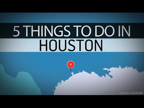 Video 5 Things to do in Houston | Travel + Leisure