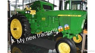 I GOT A TRACTOR!!!!