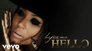 Lyrica Anderson - Hello (Audio)