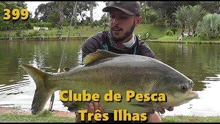 Clube de Pesca Três Ilhas - Fishingtur na TV 399