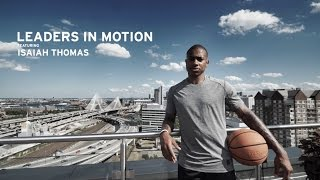 Leaders in Motion: Celtics PG Isaiah Thomas on His Role as a Leader and His Mental Preparation