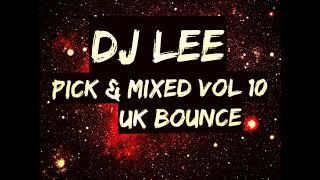 DJ Lee - Pick And Mixed Vol 10 (Free Download)