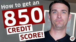 HOW TO GET A PERFECT 850 FICO CREDIT SCORE IN 2021! 👍
