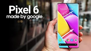 Google Pixel 6 - Back With A Vengance!