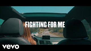 Riley Clemmons - Fighting For Me (Lyric Video)