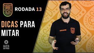 DICAS DO CARTOLA FC 2018 - 13ª RODADA: DICAS PARA MITAR E BÔNUS DA RÚSSIA!