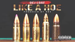 DeJ Loaf - Like A Hoe