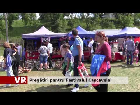 Pregătiri pentru Festivalul Cașcavelei