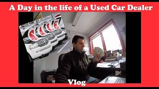 A Day In The Life Of A Used Car Dealer   Flying Wheels Vlog
