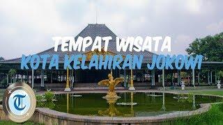 7 Tempat Wisata di Solo, Kampung Halaman Presiden Jokowi
