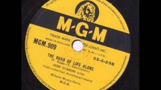 Don Gibson The Road Of Life Alone  MGM. 909