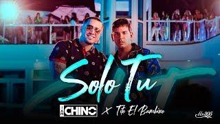 Video Solo Tú de IAmChino feat. Tito El Bambino