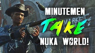 The Minutemen TAKE Nuka World