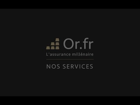 OR.FR - Détention directe d'or et d'argent physique [Nos services]