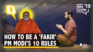 How to be a 'Fakir' Like Modi ? 10 Commandments from the PM's Interviews | The Quint