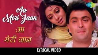Aa Meri Jaan with lyrics | आ मेरी जान   - YouTube