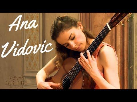 Ana Vidovic Plays Isaac Albéniz's Asturias