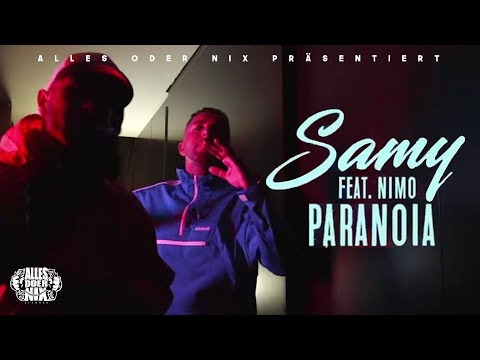 SAMY feat. NIMO - Paranoia ► Prod. von LIA & Remoe(Official Video)