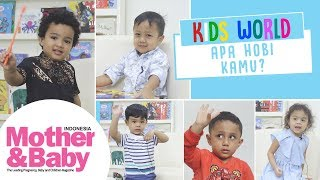 Kids World - Apa Hobi Kamu?