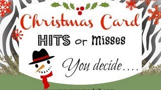 """Christmas Card Hit or Miss #3 """"Let the paper do the work!"""""""