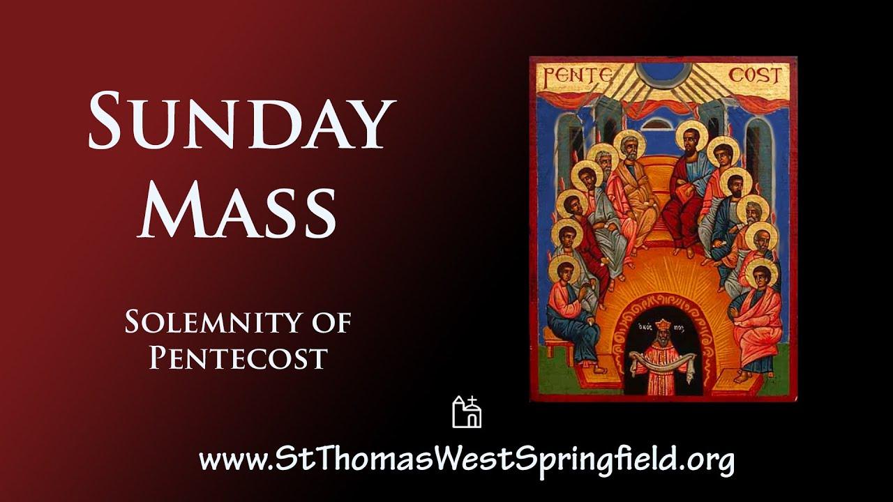 Catholic Sunday Mass 23rd May 2021 Pentecost Sunday