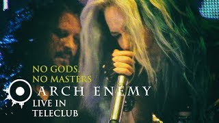 ARCH ENEMY - No Gods, No Masters (Live in TeleClub, Ekaterinburg 2017)