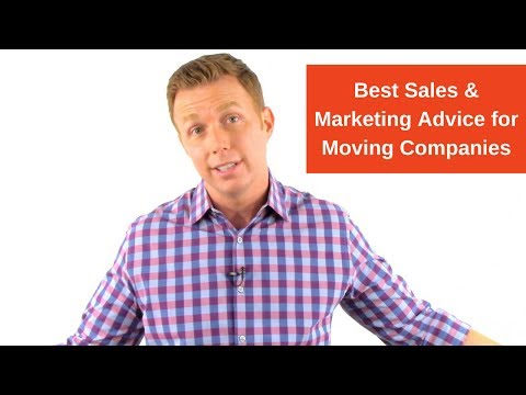 Best Sales & Marketing Advice for Moving Companies
