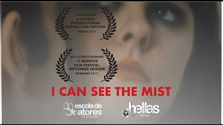 I Can See The Mist (2015) Curta Metragem - Short Film - PtBr Subtitles