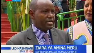 Waziri Amina Mohamed azuru chuo Meru kuhusiana na mauaji ya mwanafunzi