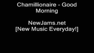 Chamillionaire - Good Morning (NEW 2009)