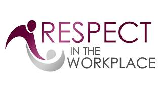Respect in The Workplace (English)