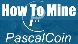 How To Mine PascalCoin On Windows With AMD GPU