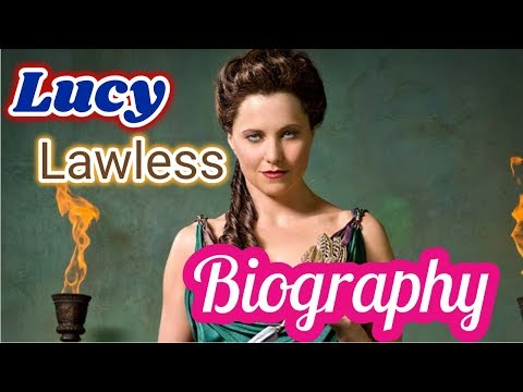 Lucy Lawless Biography 2017 || Husband || Net Worth || Lifestyle ||Spartacus: Blood And Sand