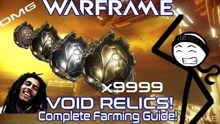 WARFRAME - Relic Farming Guide (Working 2018)