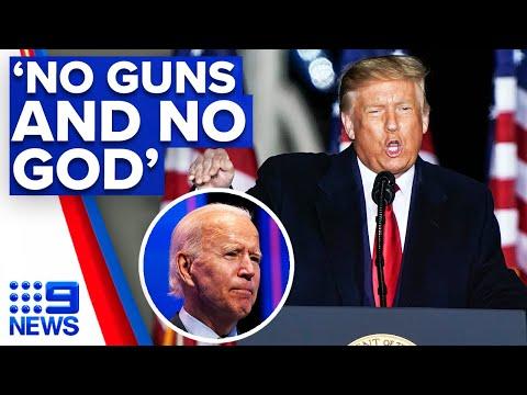 Trump claims a 'no guns and no God' administration under Biden | 9 News Australia