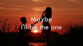 I'll Be The One with lyrics - Trademark