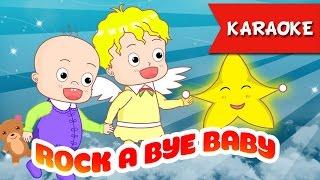 Rock a Bye Baby [Karaoke]   Best Music For Kids