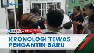 Pengakuan Kerabat Pengantin Baru Ditemukan Tewas di Toboali Bangka Belitung, Begini Kronologinya