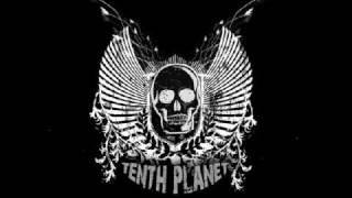 Tenth Planet - We Are The Cause Of Everything